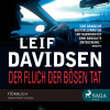Leif Davidsen: Der Fluch der bösen Tat (ungekürzt)