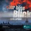 Björn Larsson: Der böse Blick (Ungekürzt)