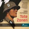Simon Pasternak: Tote Zonen (Ungekürzt)