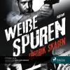 Fredrik Skagen: Weiße Spuren (Ungekürzt)