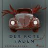 Axel Rudolph: Der rote Faden (Ungekürzt)