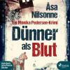 Åsa Nilsonne: Dünner als Blut (Ungekürzt)