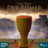 Lasse Holm: Der Römer - Demetrios-serien (Ungekürzt)