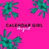 Audrey Carlan: Calendar Girl, 8: August (Ungekürzt)