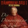 Peter Dubina: Dämonenland, 1: Der Dämonenjäger von Rom (Ungekürzt)