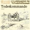 Alfred Wallon: Todeskommando - Civil War Chronical 1 (Ungekürzt)