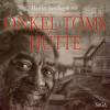 Harriet Beecher-Stowe: Onkel Toms Hütte (Ungekürzt)