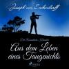 Joseph von Eichendorff: Aus dem Leben eines Taugenichts - Der romantische Klassiker (Ungekürzt)