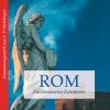 Franz P. Waiblinger: Rom - ein literarischer Reiseführer (Ungekürzt)