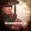 Karl May: Winnetou II (Ungekürzt)